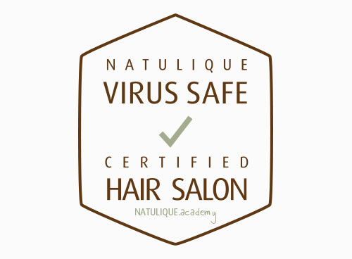 NATULIQUE Virus Safe Certified Hair Salon