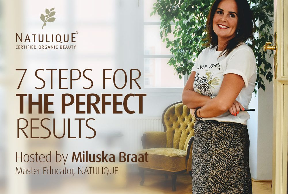 7 Steps to Perfect Results